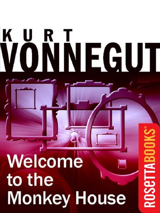 Title details for Welcome to the Monkey House by Kurt Vonnegut - Available