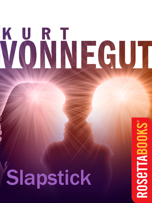 Title details for Slapstick by Kurt Vonnegut - Available