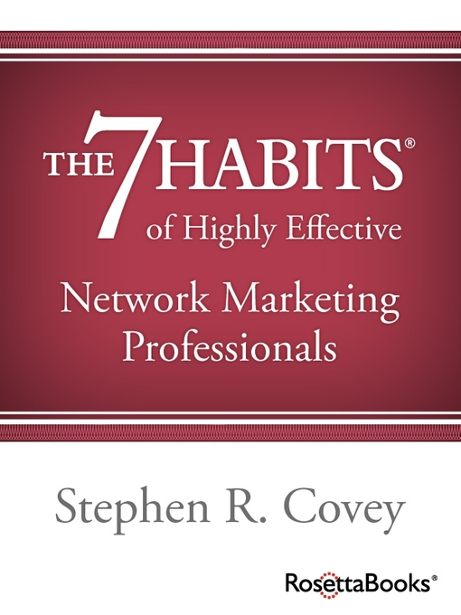 Title details for The 7 Habits of Highly Effective Network Marketing Professionals by Stephen Covey - Available
