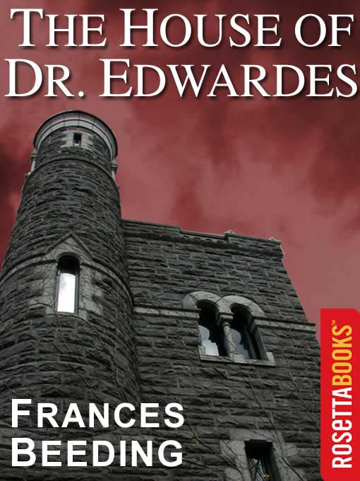 Title details for The House of Dr. Edwardes by Frances Beeding - Available