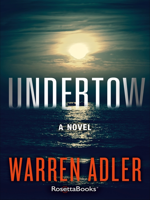 Title details for Undertow by Warren Adler - Available