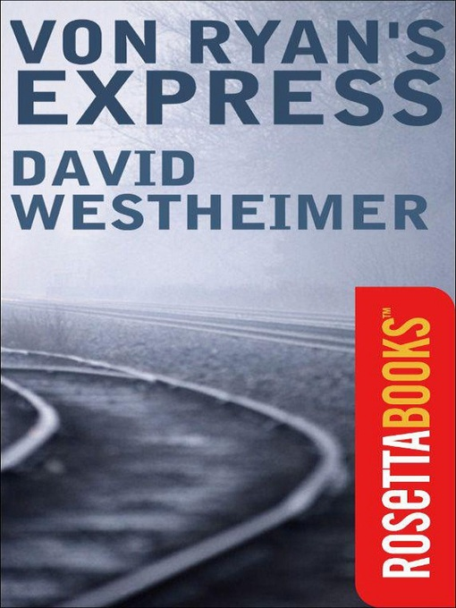 Title details for Von Ryan's Express by David Westheimer - Available