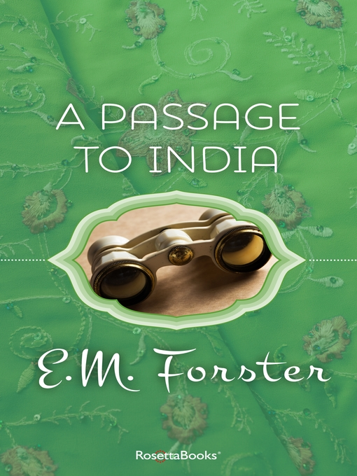 Title details for A Passage to India by E. M. Forster - Available