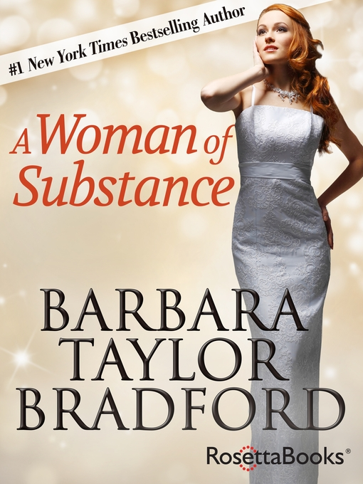 Title details for A Woman of Substance by Barbara Taylor Bradford - Wait list