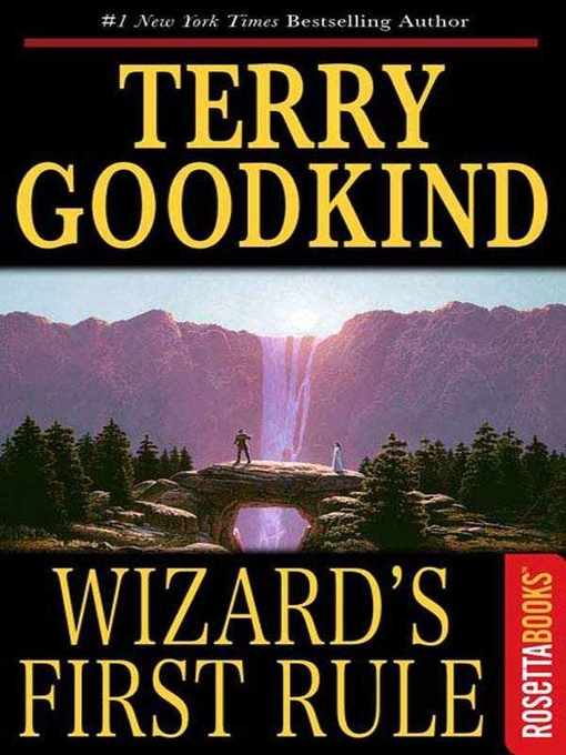 Title details for Wizard's First Rule by Terry Goodkind - Wait list