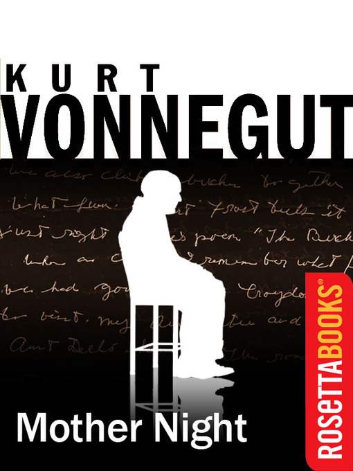 Title details for Mother Night by Kurt Vonnegut - Available