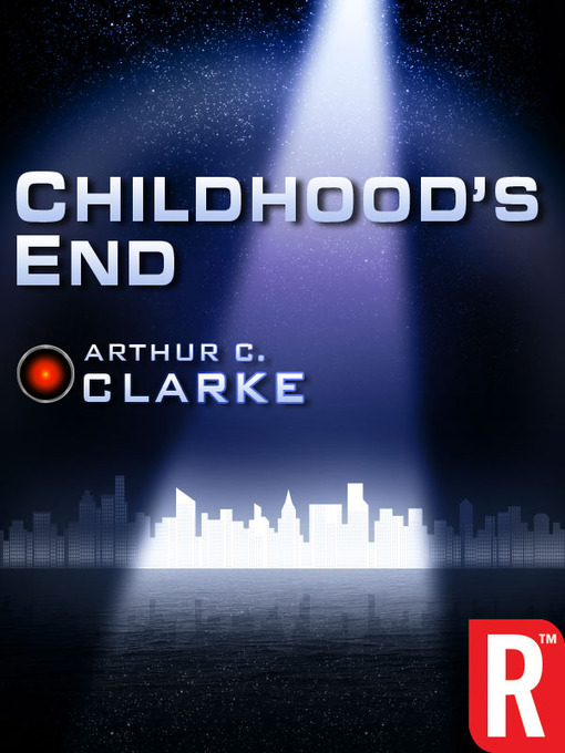 Title details for Childhood's End by Arthur C. Clarke - Available