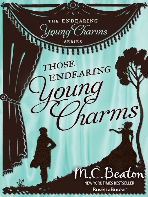 Title details for Those Endearing Young Charms by M. C. Beaton - Available