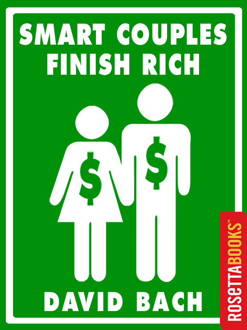 Title details for Smart Couples Finish Rich by David Bach - Available
