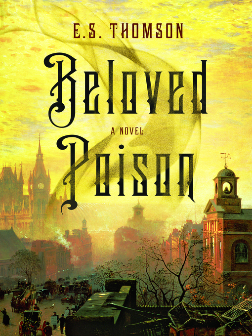 Title details for Beloved Poison by E. S. Thomson - Available