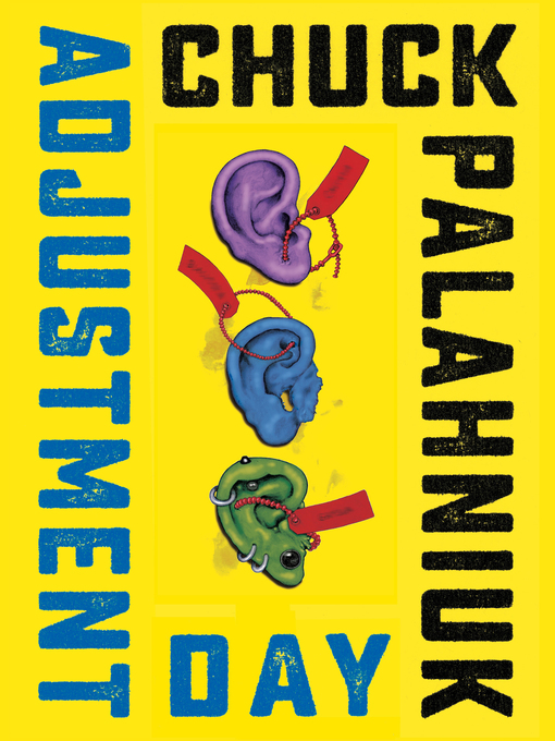 Title details for Adjustment Day by Chuck Palahniuk - Available