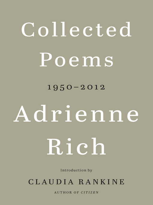 Title details for Collected Poems by Adrienne Rich - Wait list