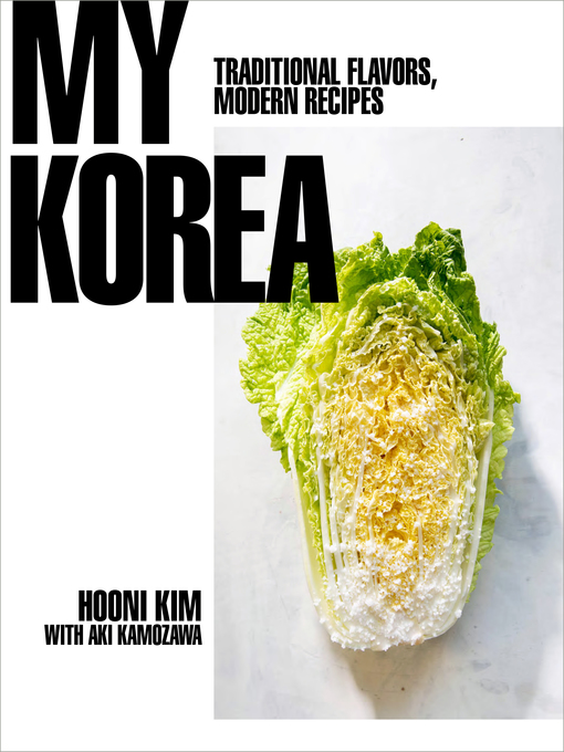 Title details for My Korea by Hooni Kim - Wait list