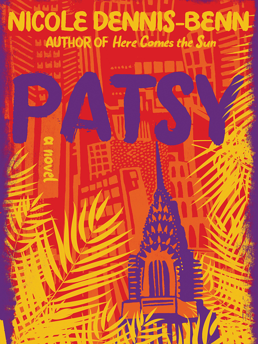 Title details for Patsy by Nicole Dennis-Benn - Wait list