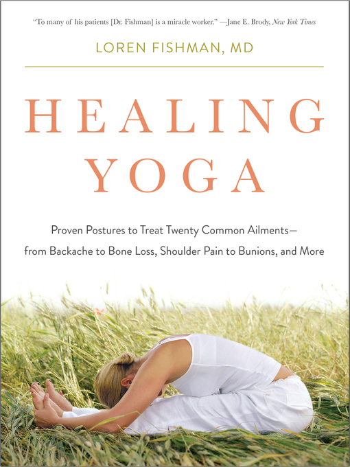 Title details for Healing Yoga by Loren Fishman - Wait list