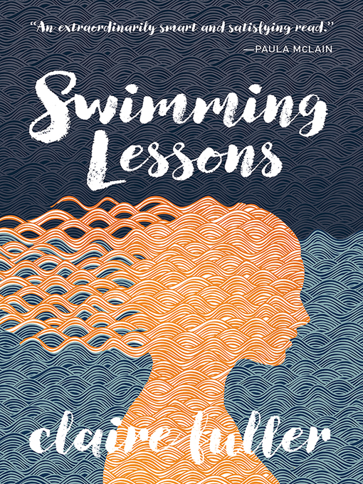Title details for Swimming Lessons by Claire Fuller - Wait list