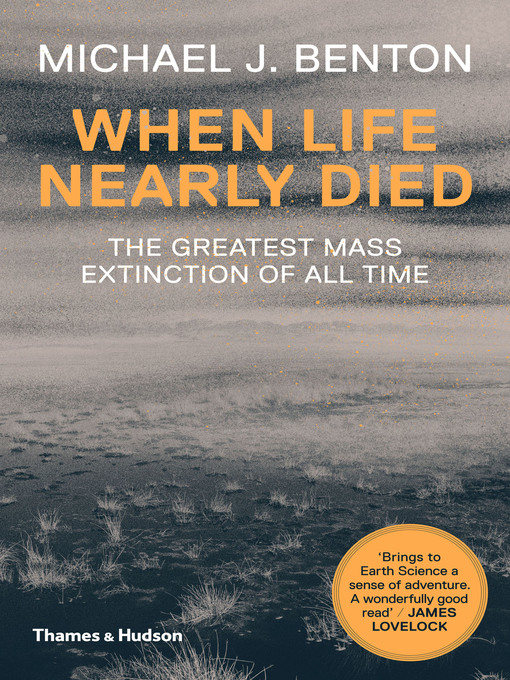 Title details for When Life Nearly Died by Michael J. Benton - Wait list
