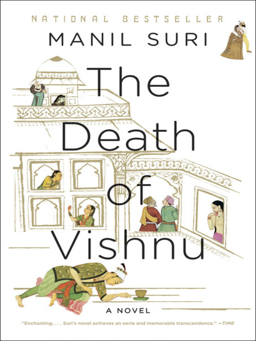 Title details for The Death of Vishnu by Manil Suri - Available