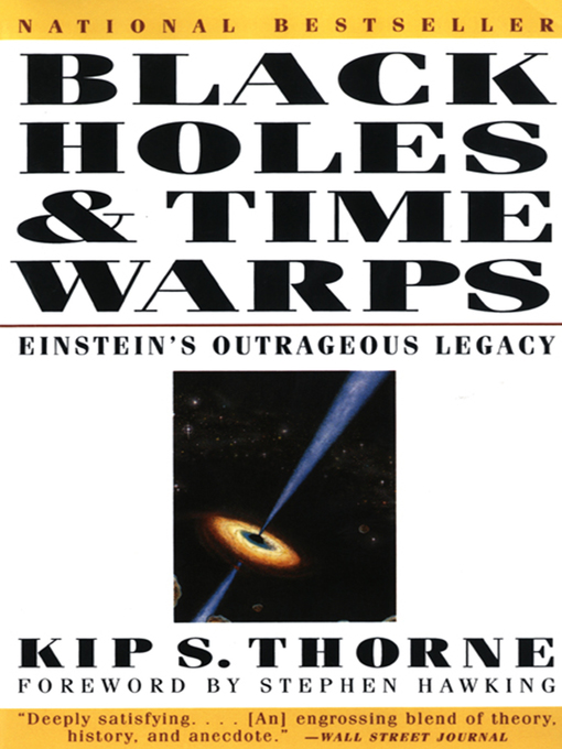 Title details for Black Holes & Time Warps by Kip Thorne - Available