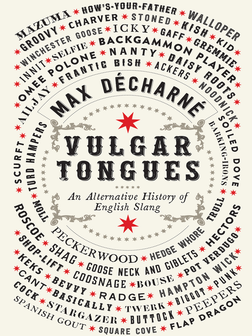 Title details for Vulgar Tongues by Max Décharné - Available