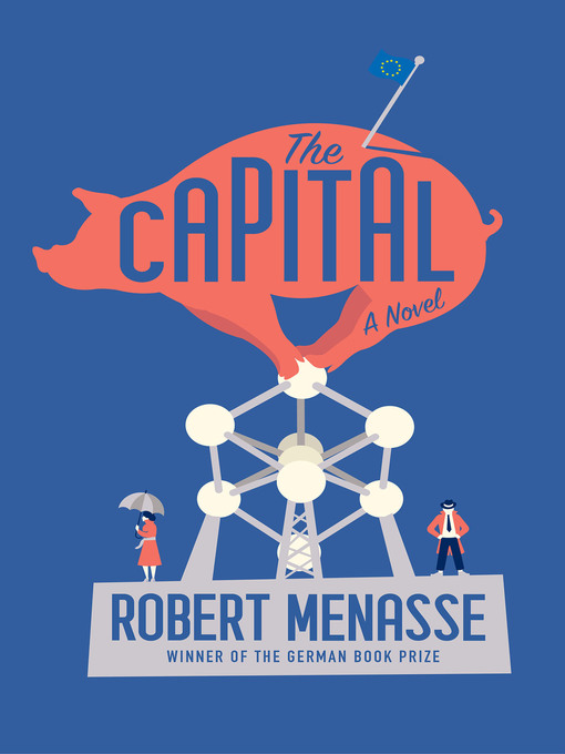 Title details for The Capital by Robert Menasse - Available