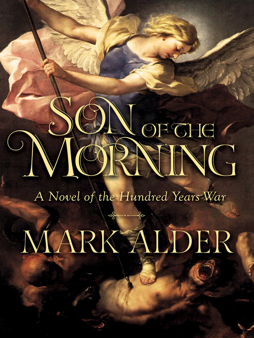 Title details for Son of the Morning by Mark Alder - Wait list
