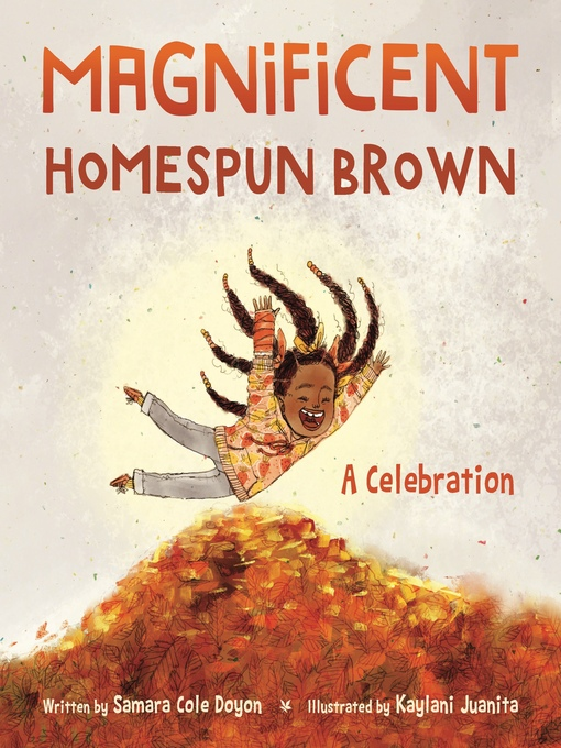 Title details for Magnificent Homespun Brown by Samara Cole Doyon - Available
