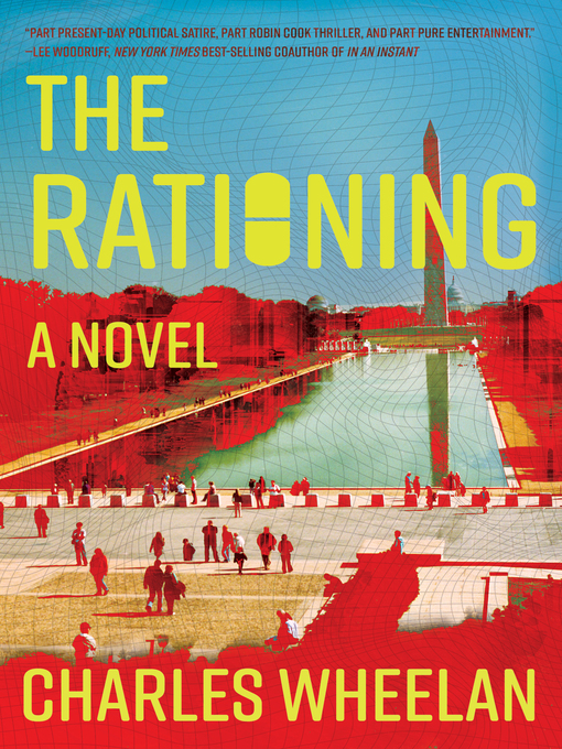 Title details for The Rationing by Charles Wheelan - Available