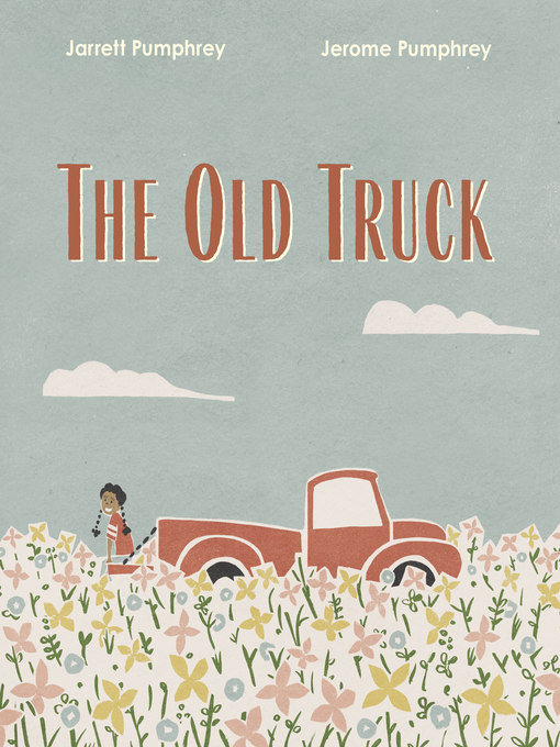 Title details for The Old Truck by Jerome Pumphrey - Available