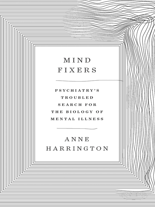 Title details for Mind Fixers by Anne Harrington - Available