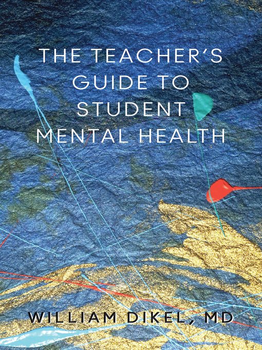 Cover of The Teacher's Guide to Student Mental Health