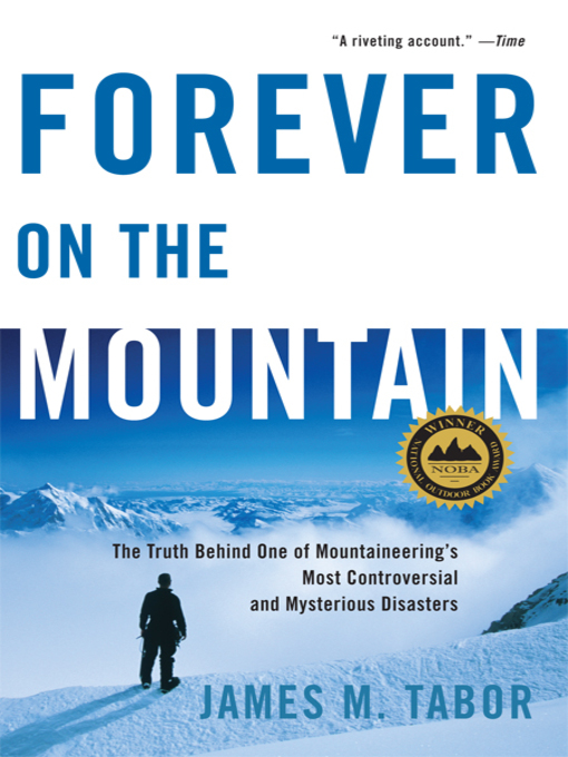 Title details for Forever on the Mountain by James M. Tabor - Available