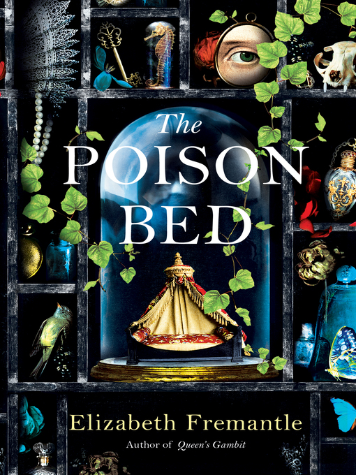 Title details for The Poison Bed by Elizabeth Fremantle - Available