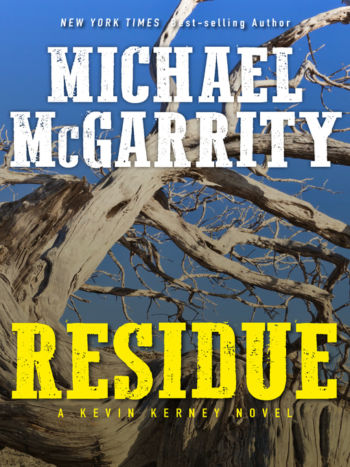 Title details for Residue by Michael McGarrity - Wait list