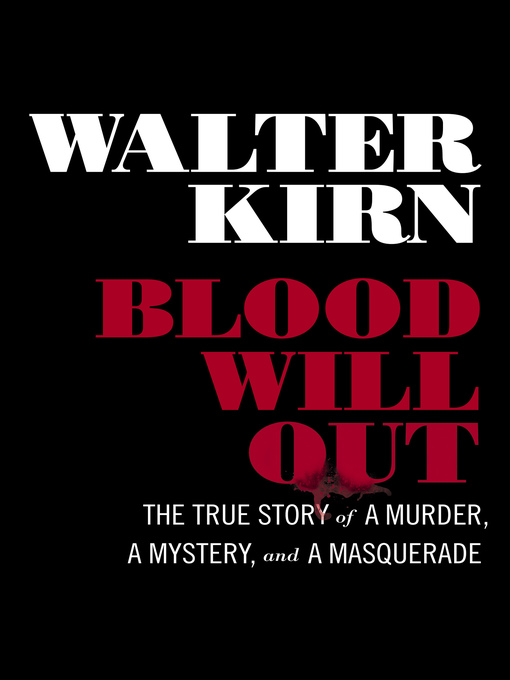 Title details for Blood Will Out by Walter Kirn - Available