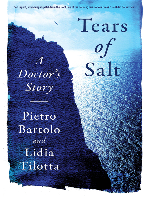Title details for Tears of Salt by Pietro Bartolo - Available