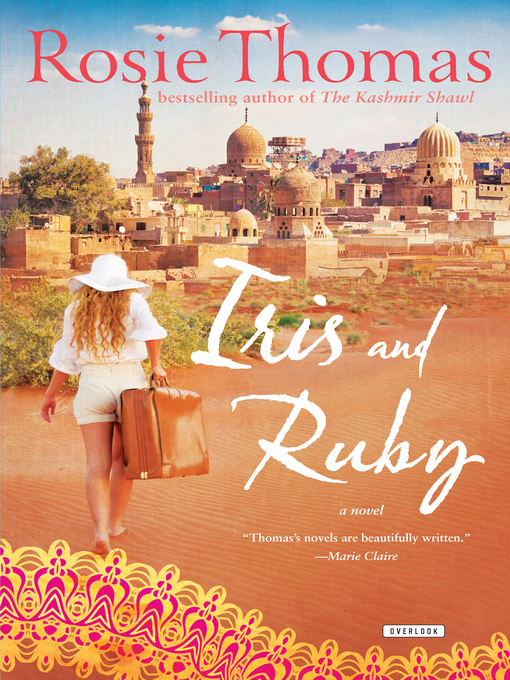 Title details for Iris and Ruby by Rosie Thomas - Available