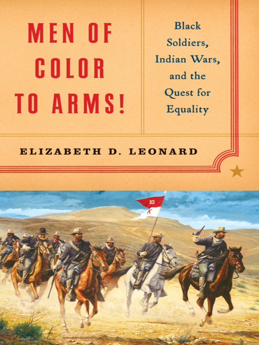 Title details for Men of Color to Arms! by Elizabeth D. Leonard - Available