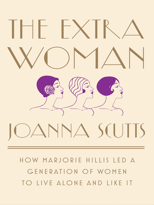 Title details for The Extra Woman by Joanna Scutts - Available