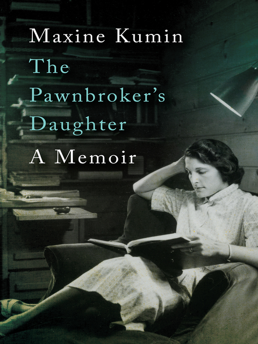 Title details for The Pawnbroker's Daughter by Maxine Kumin - Available
