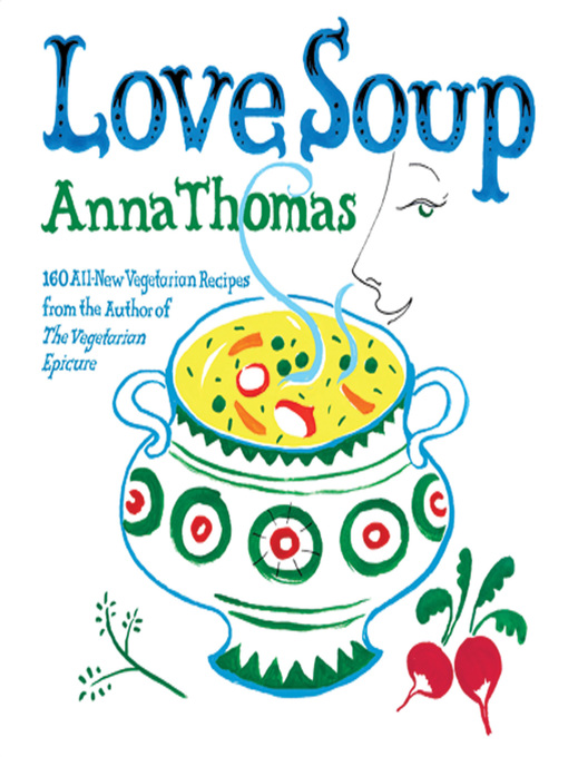 Title details for Love Soup by Anna Thomas - Available