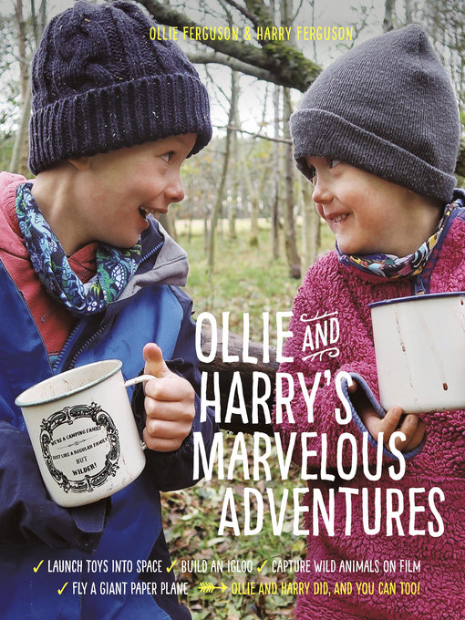 Title details for Ollie and Harry's Marvelous Adventures by Ollie Ferguson - Available