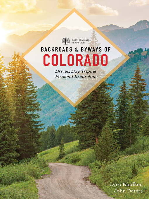 Title details for Backroads & Byways of Colorado by Drea Knufken - Available