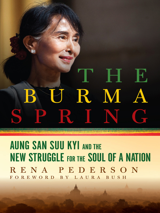 Title details for The Burma Spring by Rena Pederson - Wait list