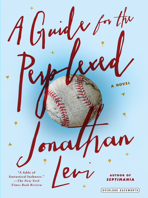 Title details for A Guide for the Perplexed by Jonathan Levi - Available