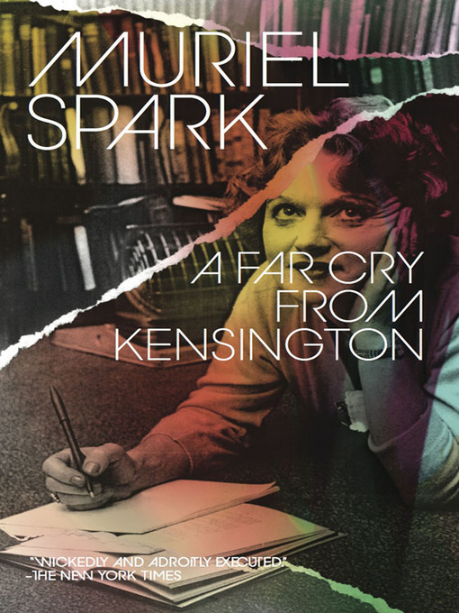 Title details for A Far Cry from Kensington by Muriel Spark - Available