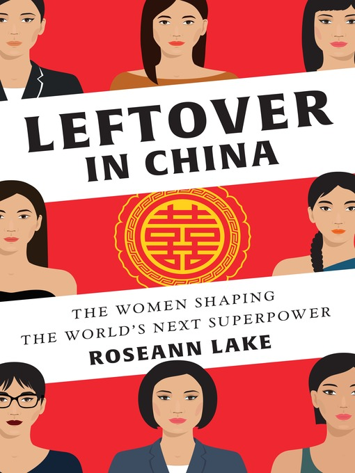 Title details for Leftover in China by Roseann Lake - Available