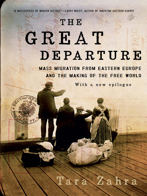 Title details for The Great Departure by Tara Zahra - Available