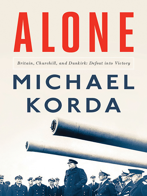 Title details for Alone by Michael Korda - Available