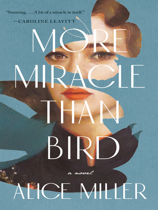Cover image for More Miracle Than Bird